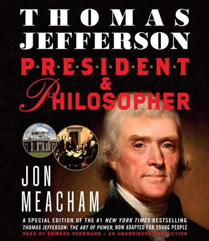 THOMAS JEFFERSON: PRESIDENT AND PHILOSOPHER